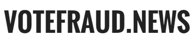 Vote Fraud News
